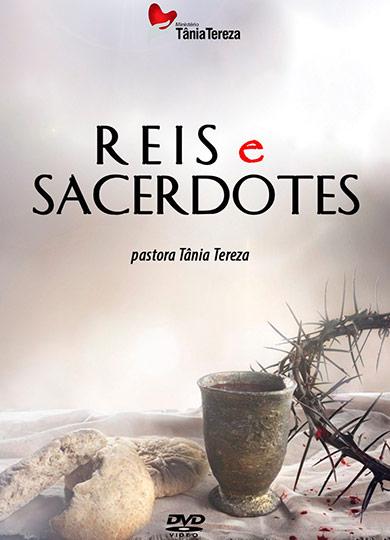 REIS E SACERDOTES