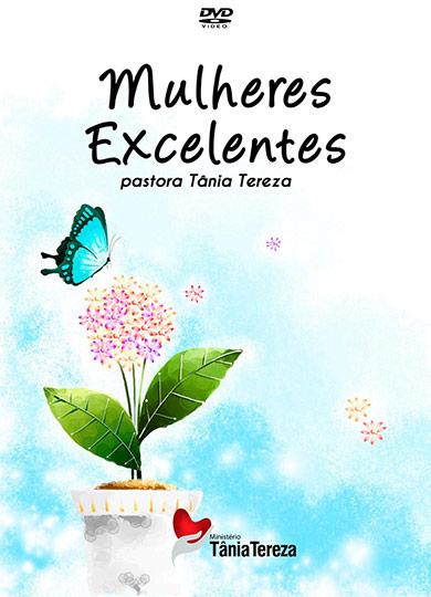 MULHERES EXCELENTES